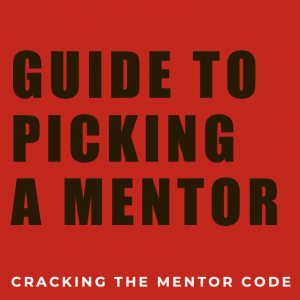 Download: Guide to picking a Mentor