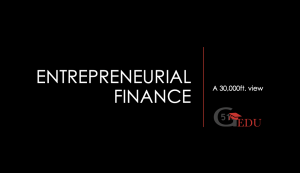 An introduction to Entrepreneurial Finance